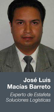 José Luis Macías Barreto Experto de Estafeta Soluciones Logísticas